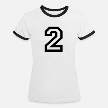 Number 2 number - 2 - two - Women's Ringer T-Shirt