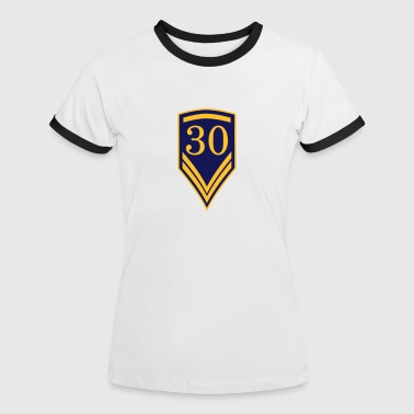 Gift for the 30th Birthday - 30 years - Women's Ringer T-Shirt