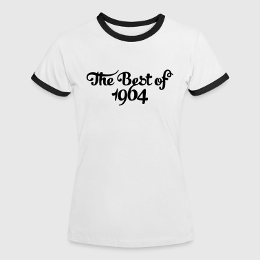 Geburtstag - Birthday - the best of 1964 (fr) - T-shirt contrasté Femme