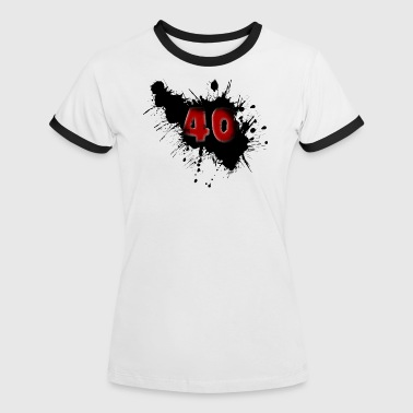 40th birthday - Women's Ringer T-Shirt