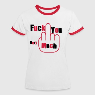 fuck you very much - T-shirt contrasté Femme