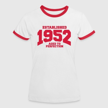 aged to perfection established 1952 (uk) - Women's Ringer T-Shirt