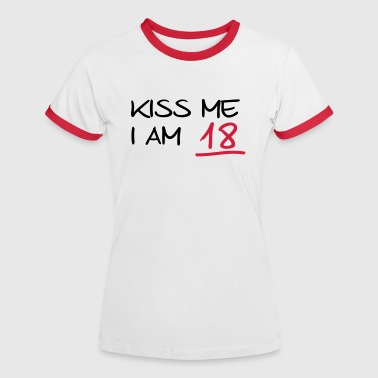 kiss me i am 18  birthday (nl) - Vrouwen contrastshirt