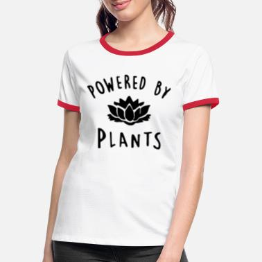 Plants POWERED BY PLANTS - Women's Ringer T-Shirt