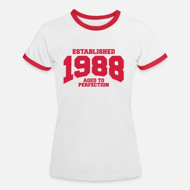 1988 Aged aged to perfection established 1988 (uk) - Women's Ringer T-Shirt