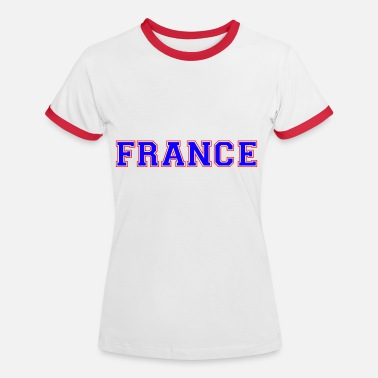 France france - Women's Ringer T-Shirt
