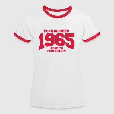1965 aged to perfection established 1965 (es) - Camiseta contraste mujer