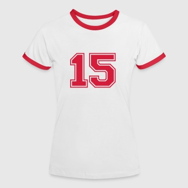 15 Birthday 15 - Women's Ringer T-Shirt