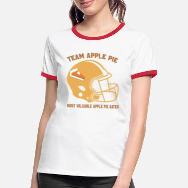 Edge Most Valuable Apple Pie Eater for Football Apple - Women's Ringer T-Shirt
