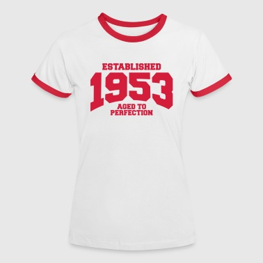 aged to perfection established 1953 (uk) - Women's Ringer T-Shirt