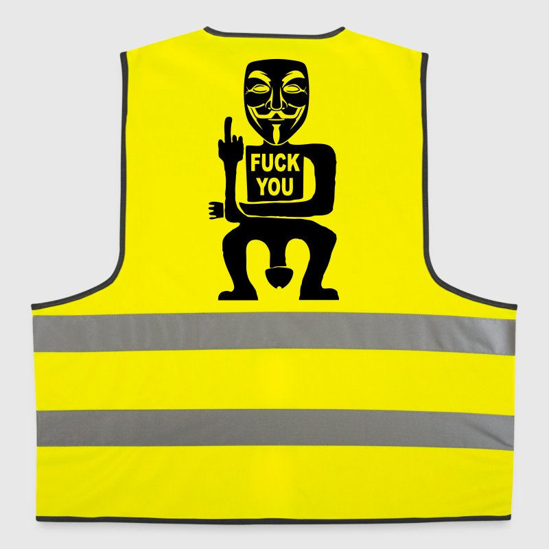 fuck you - Reflective Vest