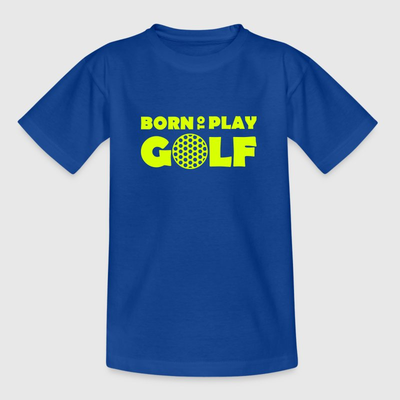 Born to play Golf - T-shirt Enfant