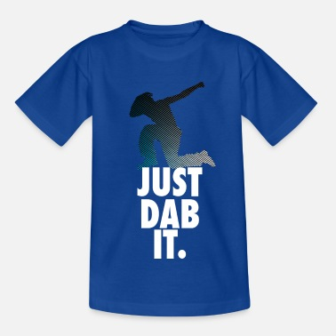 Dab just dab it dabbing Dance Football touchdown Sport - Kinder T-Shirt