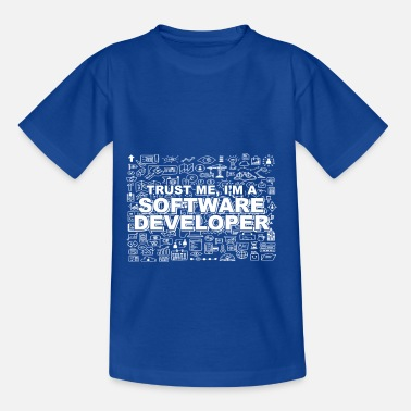 Im A Boss Trust Me, I'm A Software Developer - Kids' T-Shirt