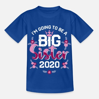 Big Big Sister 2020 pregnancy Big sister - Kids' T-Shirt