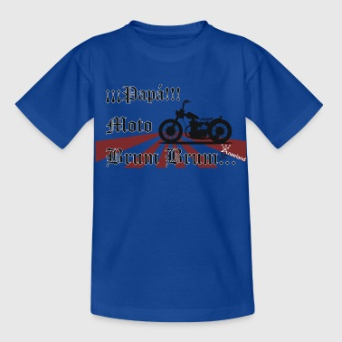 Kids' Papa Moto Brum Brum NEW - Kids' T-Shirt