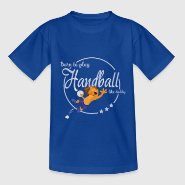 born to play handball - T-shirt Enfant