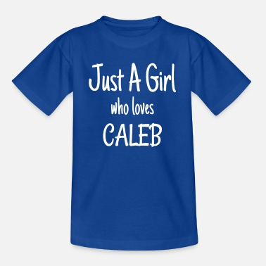 Caleb Funny Just A Girl Who Loves Caleb product - Kinderen T-shirt