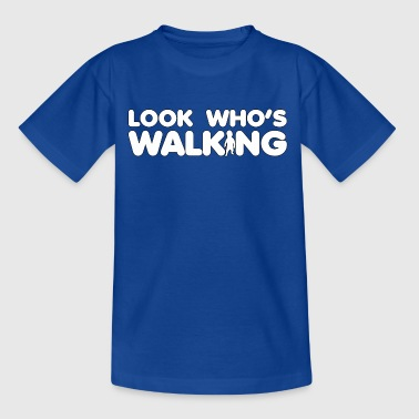 Look who's walking - Kids' T-Shirt