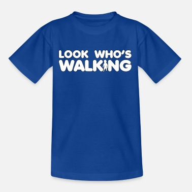 Looks Like Walking Look who's walking - Kids' T-Shirt