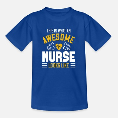 Surgeon This is what a great nurse looks like! saying - Kids' T-Shirt