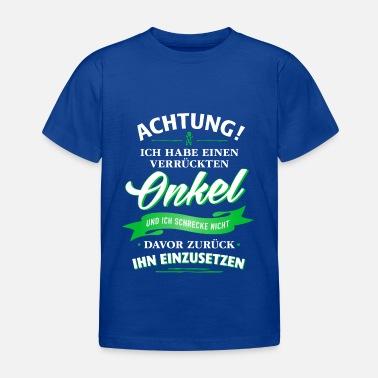 Suchbegriff Spruche Onkel T Shirts Online Bestellen Spreadshirt