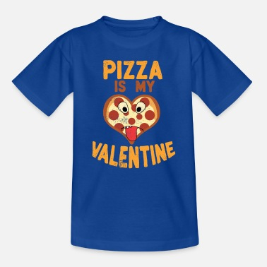 Valentines Day Pizza Day Novelty Pizza is my Valentine Italian Food - Kids' T-Shirt
