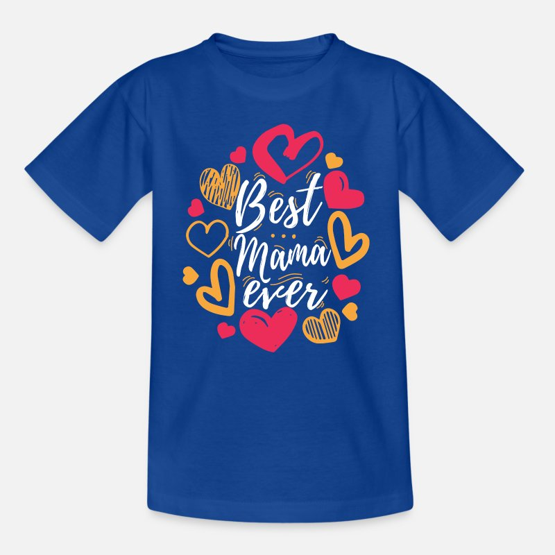 Mummy T-Shirts - Best Mama Ever design Cute Gift for Moms and - Kids' T-Shirt royal blue