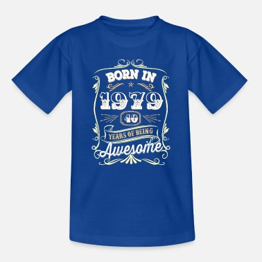 1979 40th birthday 1979 forty 40 years Awesome - Kids' T-Shirt