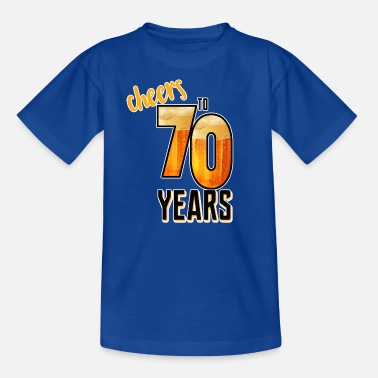 Stay Young 70th Birthday Cheers - Kids' T-Shirt