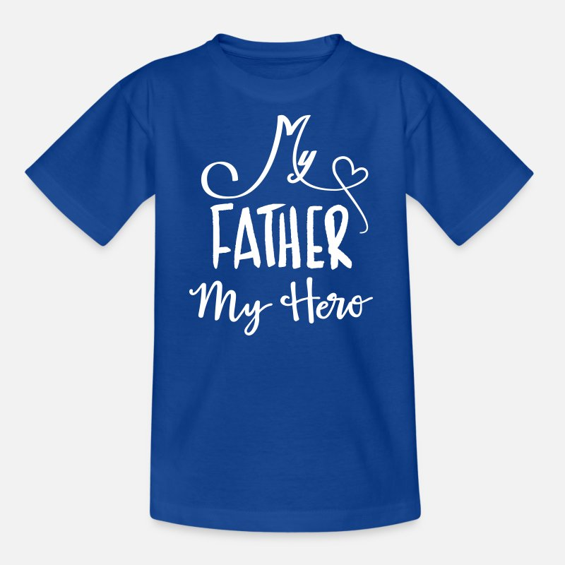 Son T-Shirts - My father is a hero - Kids' T-Shirt royal blue