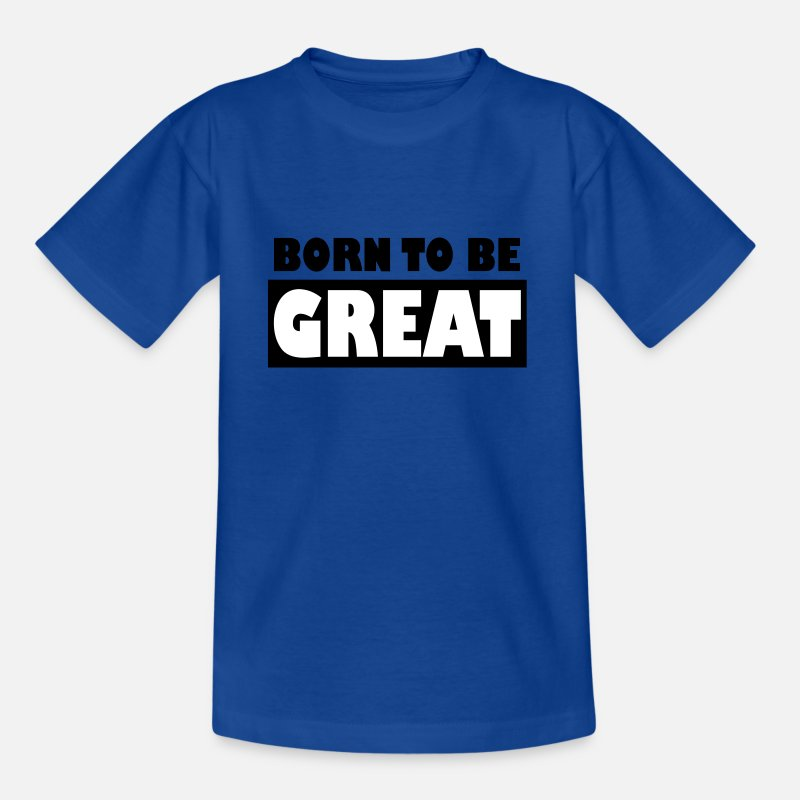 Funny Running T-Shirts - Born to be Great - Kids' T-Shirt royal blue