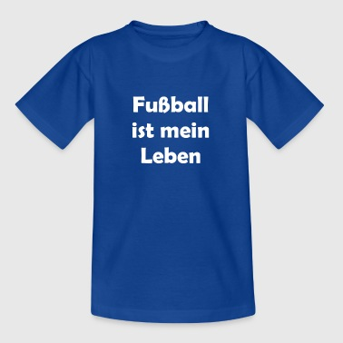 Football is my life - Kids' T-Shirt