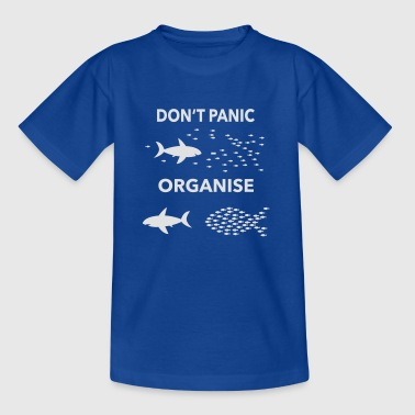 dont panic organise - Kids' T-Shirt