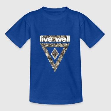 Live Well - Kids' T-Shirt