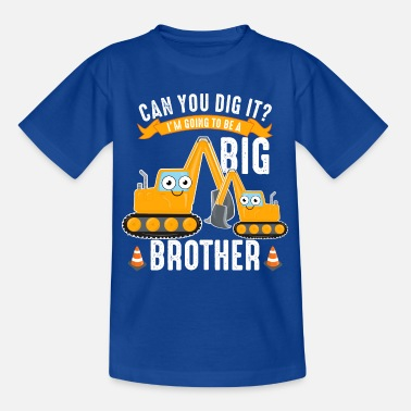 Big Brother I'll be big brother baby digger brothers funny - Kids' T-Shirt