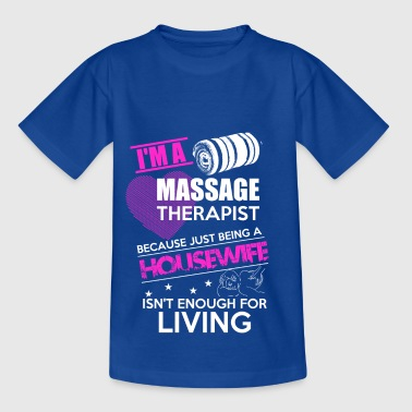 Housewife Massage Physio gave - Børne-T-shirt