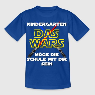 Kindergarten - THE WARS - Kids' T-Shirt