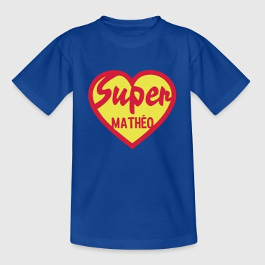 matheo super coeur heart love - T-shirt Enfant