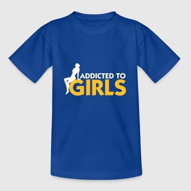 Addicted To Girls! - Kids' T-Shirt
