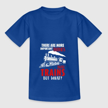 Railroad - Trains are the most important things - Kids' T-Shirt