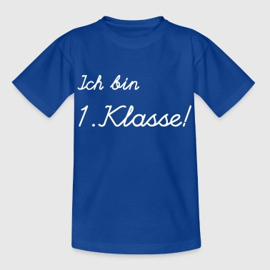 I am 1st class! - Kids' T-Shirt