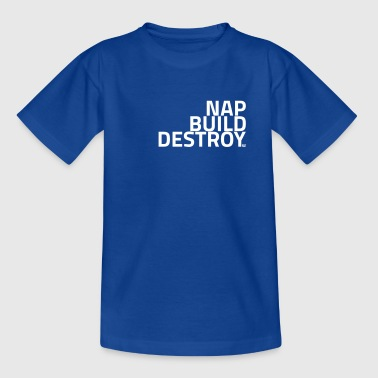NAP BUILD DESTROY - Kinder T-Shirt