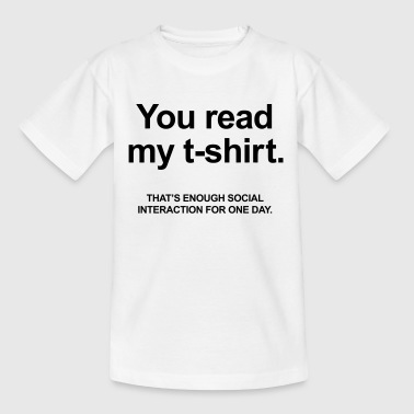 You Read My T-Shirt - Kinderen T-shirt