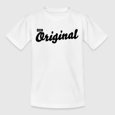 Dein Original - Kinder T-Shirt