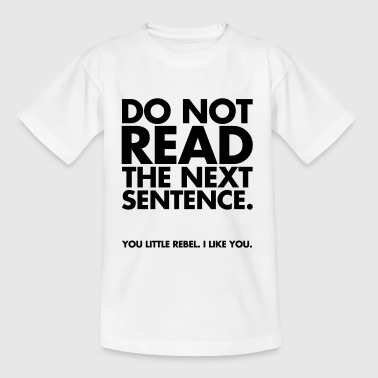 Do Not Read - Børne-T-shirt