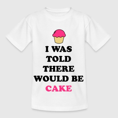 I Was Told Cake - Kids' T-Shirt