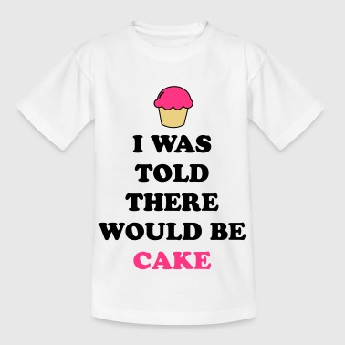 I Was Told Cake Kids' Shirts - Kids' T-Shirt