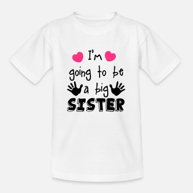 Big Sister big sister - Kids' T-Shirt