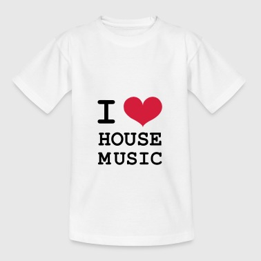 I Love House Music ! - T-shirt Enfant